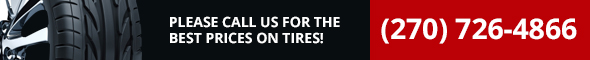 Please Call Us for the Best prices On tires! 270-726-4866
